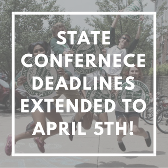 State Conference Deadlines = APRIL 5TH!