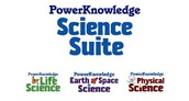 PowerKnowledge Life Science, Earth & Space Science, and Physical Science