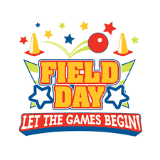 FIELD DAY IS SCHEDULED FOR MONDAY, MAY 21ST!