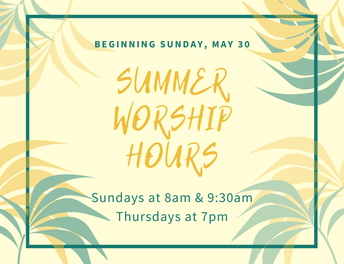 Summer Worship Hours