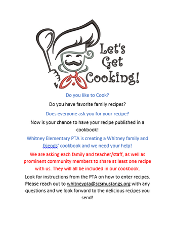 Whitney PTA is creating a Family and Friends Cookbook!