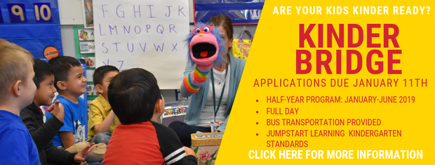 Click here to learn more about Kinder Bridge and how to apply.