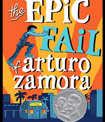 """The Epic Fail of Arturo Zamora"" by Pablo Cartaya"