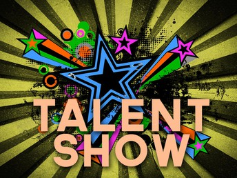Talent Show- June 5th