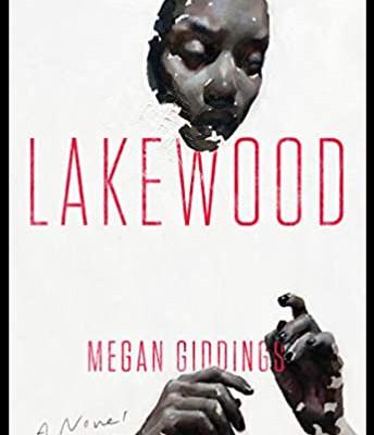 Adult Fiction: Lakewood by Megan Giddings