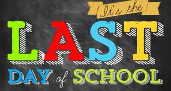 LAST DAY OF SCHOOL JUNE 14th