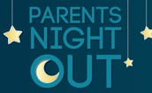 Parents Night Out (PNO)