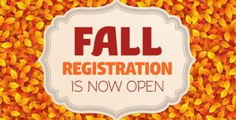Fall registration is now open