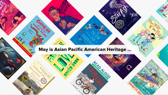 MAY IS ASIAN PACIFIC AMERICAN MONTH