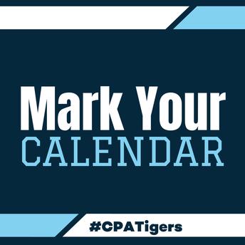 Mark Your Calendar #CPTigers