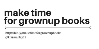 Make Time for Grownup Books