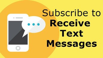 If you would like to receive TEXT messages …