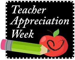 Teacher/Staff Appreciation Week