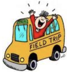Update on Field Trips...