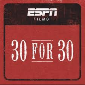ESPN 30 for 30 (Video)