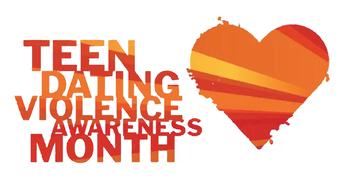 Teen Dating Violence Awareness Month