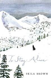 To Stay Alive: Mary Ann Graves and the Tragic Story of the Donner Party