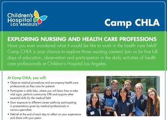 Camp CHLA (Childrens Hospital Career Exploration Program)