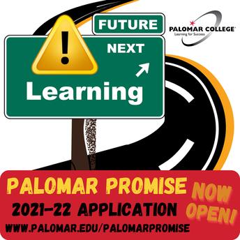 PALOMAR PROMISE 2021-2022 APPLICATION NOW OPEN!