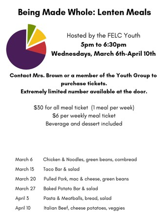 Lenten Meals on Wednesday Night--Get weekly tickets from Mrs. Brown.