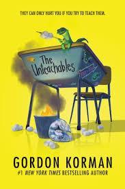 Unteachables by Gordon Korman
