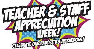 Happy Teacher and Staff Appreciation Week!