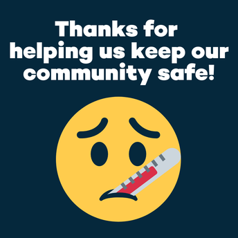 Thanks for helping us keep our community safe! Sick emoji.