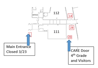 Graphic of main entrance closed 3/23, CARE Door 4th Grade and Visitors