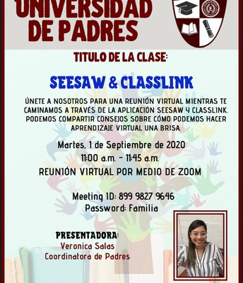 Universidad de Padres SeeSaw & Classlink 101