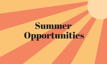 SUMMER OPPORTUNITIES