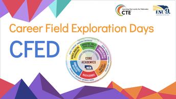 C F E D: Career Field Exploration Days