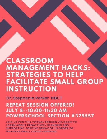 """REPEAT SESSION ADDED! Classroom Management """"Hacks"""" with Dr. Stephanie Parker, NBCT"""