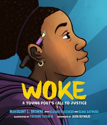 Woke:A Young Poet's Call to  Justice