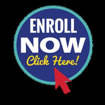 Still need to enroll? 1 Easy Step!