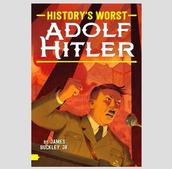 History's Worst: Adolf Hitler
