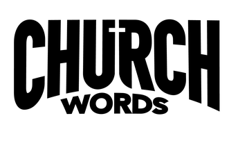 Register for Church Words  Now ....