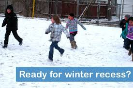 Please make sure your children are dressed for the winter weather with a coat, hat, scarf, and gloves