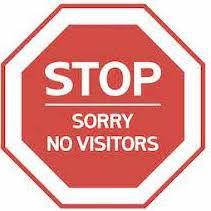 No Volunteers or Visitors