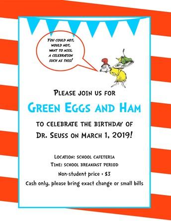 March 1, 2019 - Green Eggs & Ham - Dr. Seuss Birthday