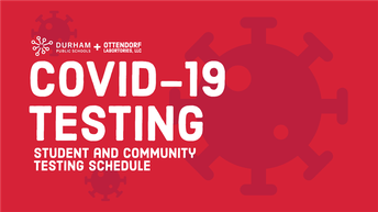 COVID-19 Testing Schedules (Students & Community)