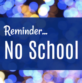 NO SCHOOL ON WEDNESDAY, JANUARY 30TH FOR TEACHER PROFESSIONAL LEARNING