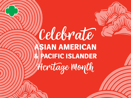 May is Asian Awareness Pacific Islander Month (AAPI)