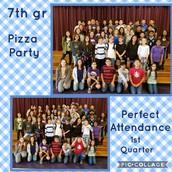 7th Grade 1st Quarter Perfect Attendance
