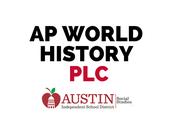 AP World History District PLC Meeting #2