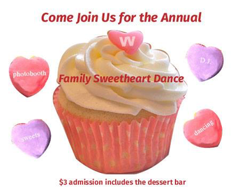 Sweetheart Dance - 2/16 at 6 pm