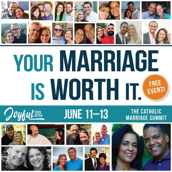 Joyful Ever After Catholic Marriage Summit