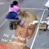 Ms. Butler's Mini Biography