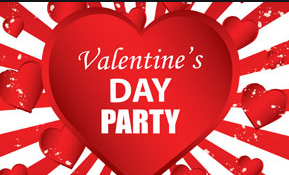 Valentine's Parties February 12th