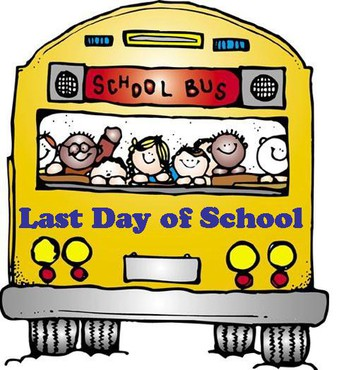 BUSES WILL RUN LATE FROM EPS & EIS ON LAST DAY OF SCHOOL!