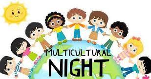 Multicultural Night 2020 - Parent Volunteers Needed to Speak on April 15th